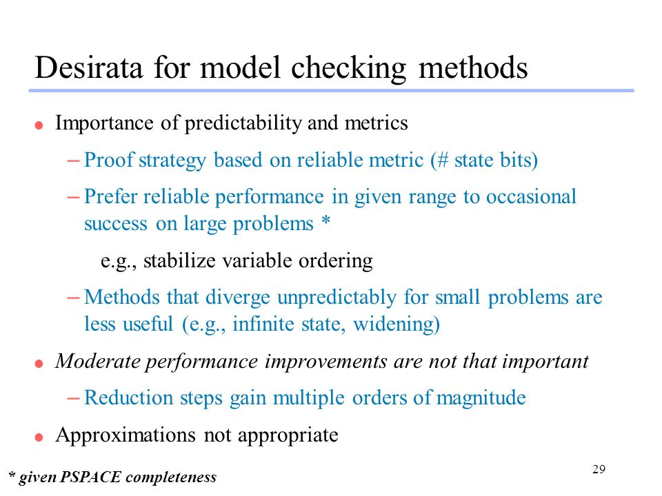 Desirata for model checking methods