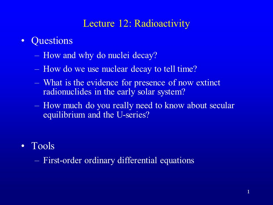 Lecture 12: Radioactivity