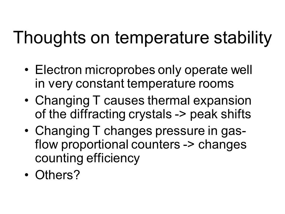 Thoughts on temperature stability