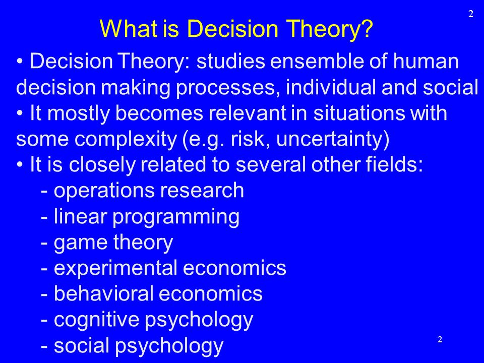 What is Decision Theory