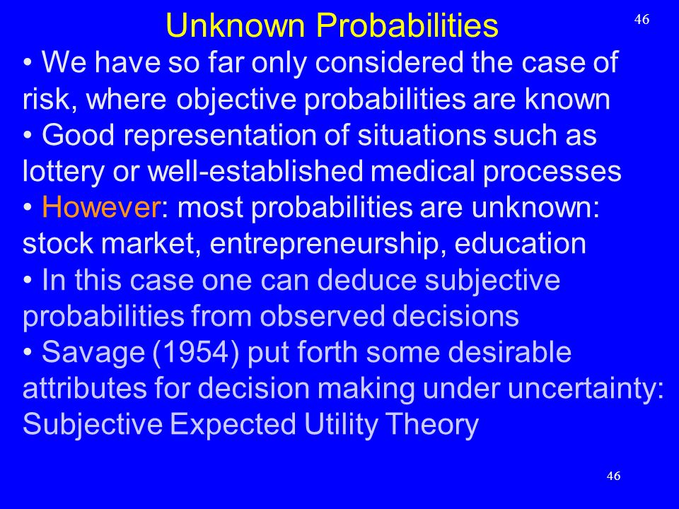 Unknown Probabilities