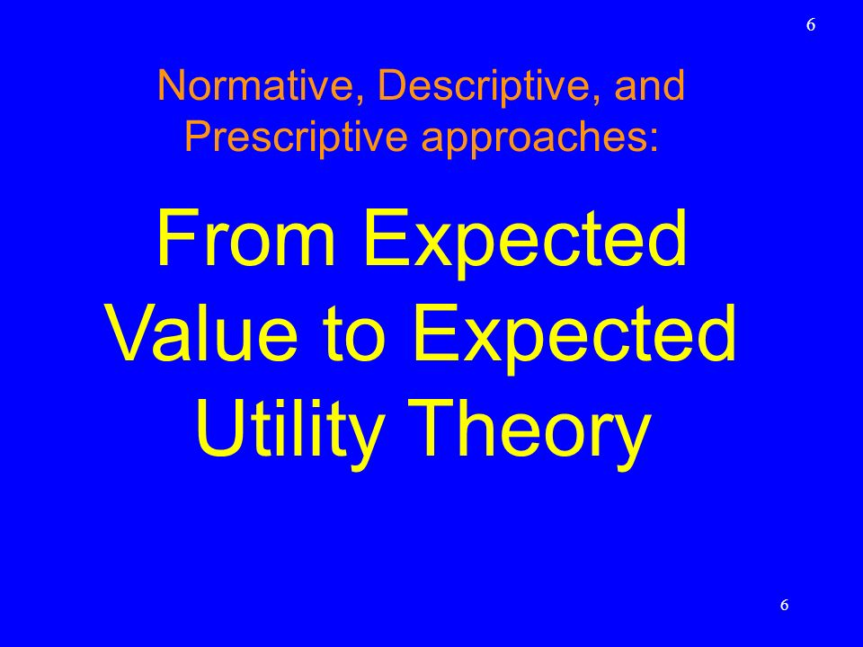 From Expected Value to Expected Utility Theory