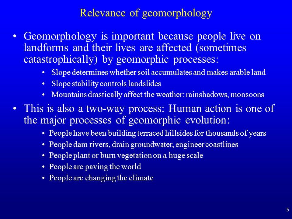 Relevance of geomorphology