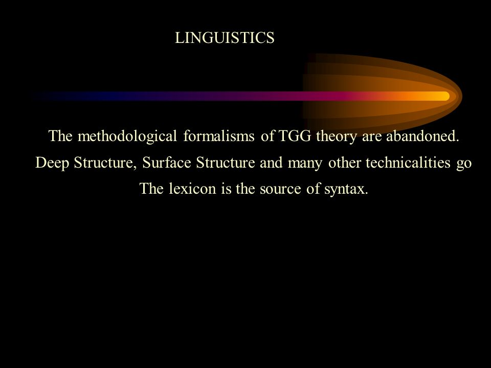 The methodological formalisms of TGG theory are abandoned.