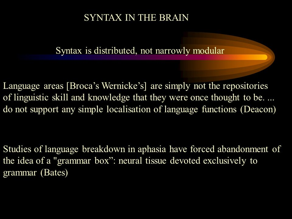 Syntax is distributed, not narrowly modular