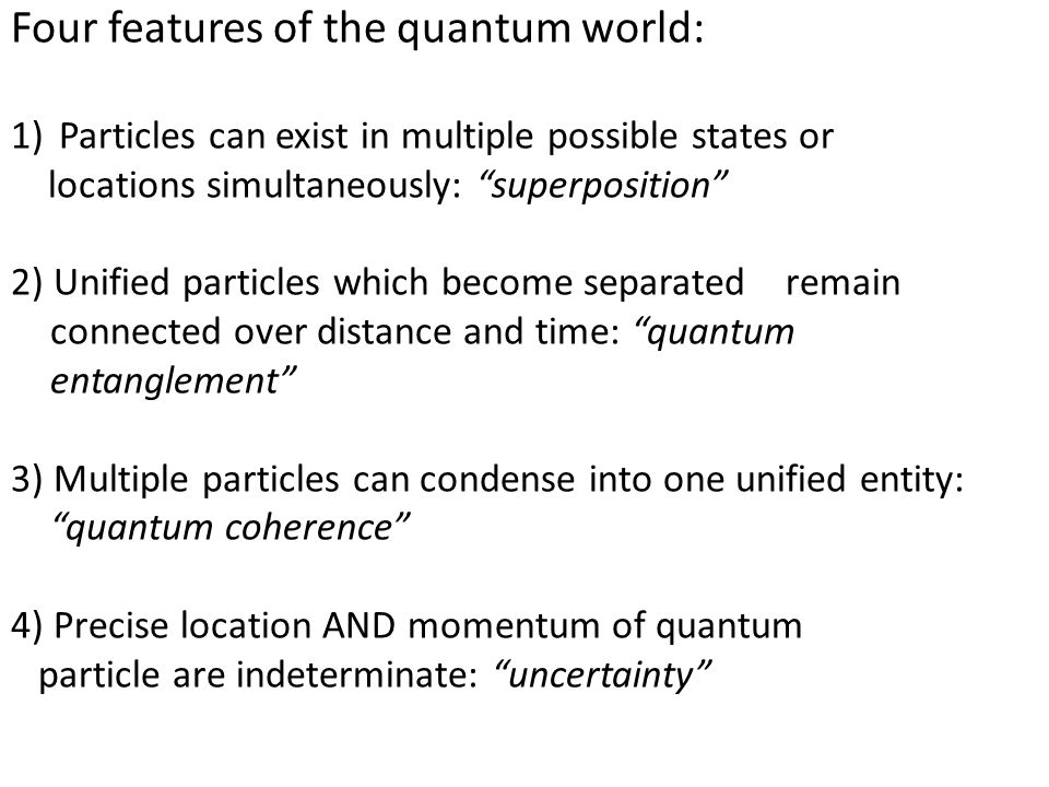Four features of the quantum world: