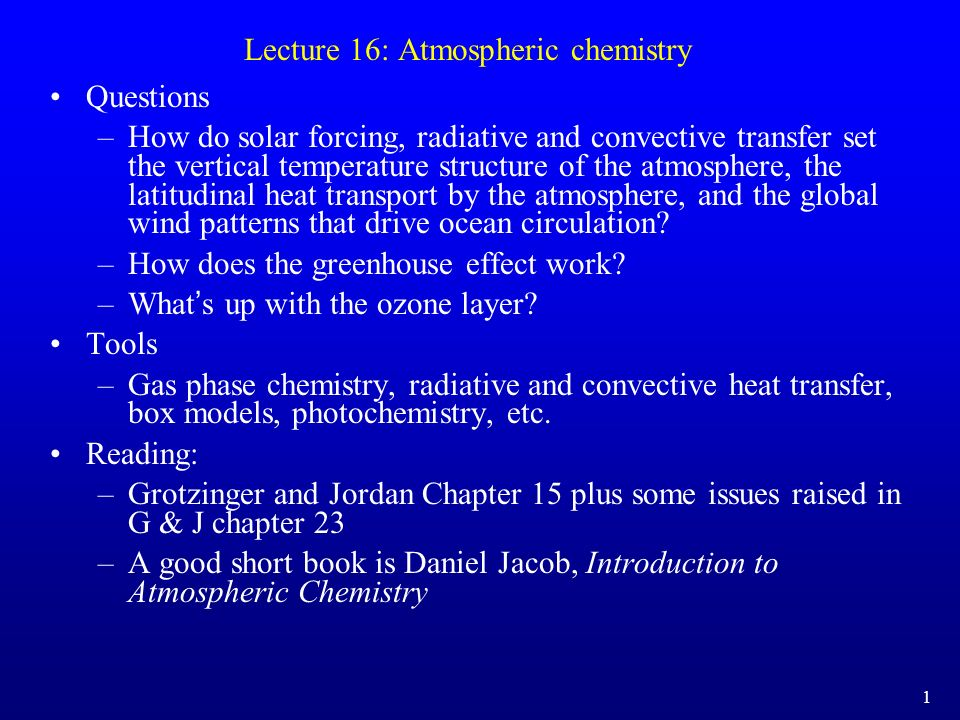 Lecture 16: Atmospheric chemistry