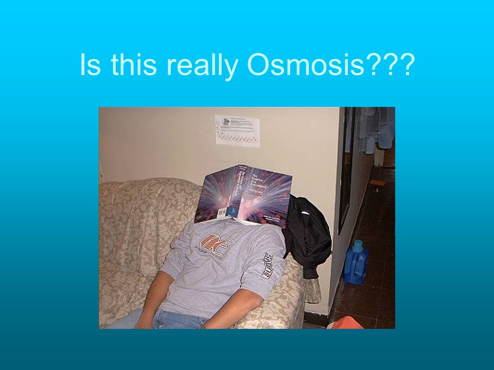 Is this really Osmosis