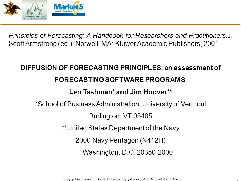 DIFFUSION OF FORECASTING PRINCIPLES: an assessment of