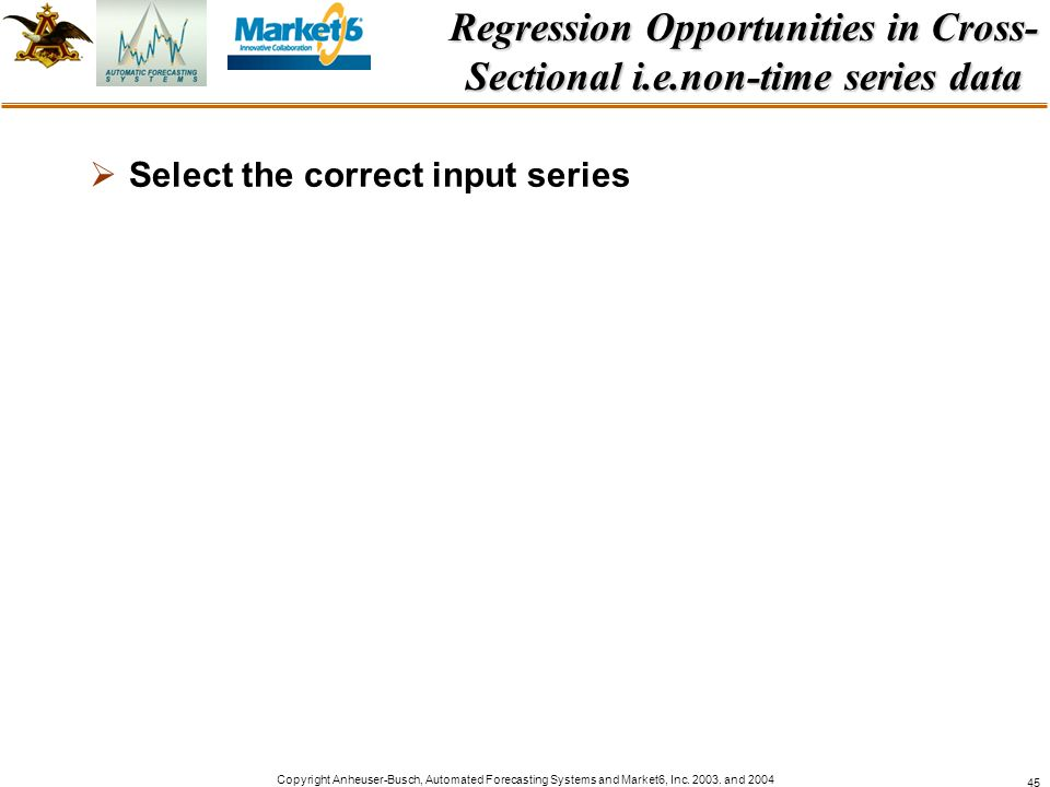 Regression Opportunities in Cross-Sectional i.e.non-time series data