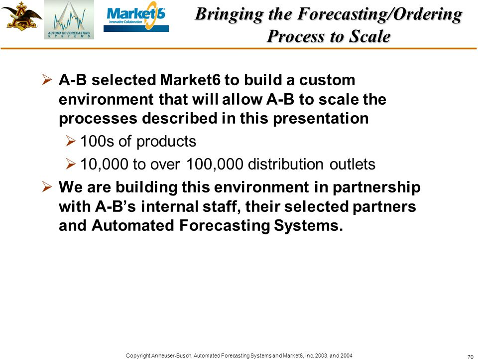 Bringing the Forecasting/Ordering Process to Scale