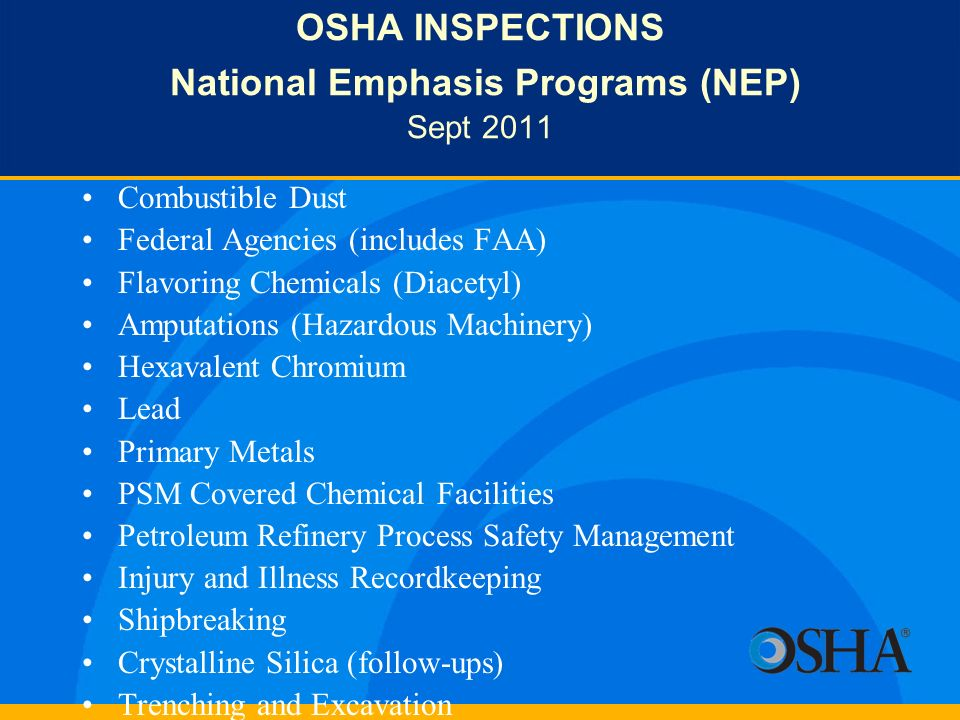 OSHA INSPECTIONS National Emphasis Programs (NEP) Sept 2011
