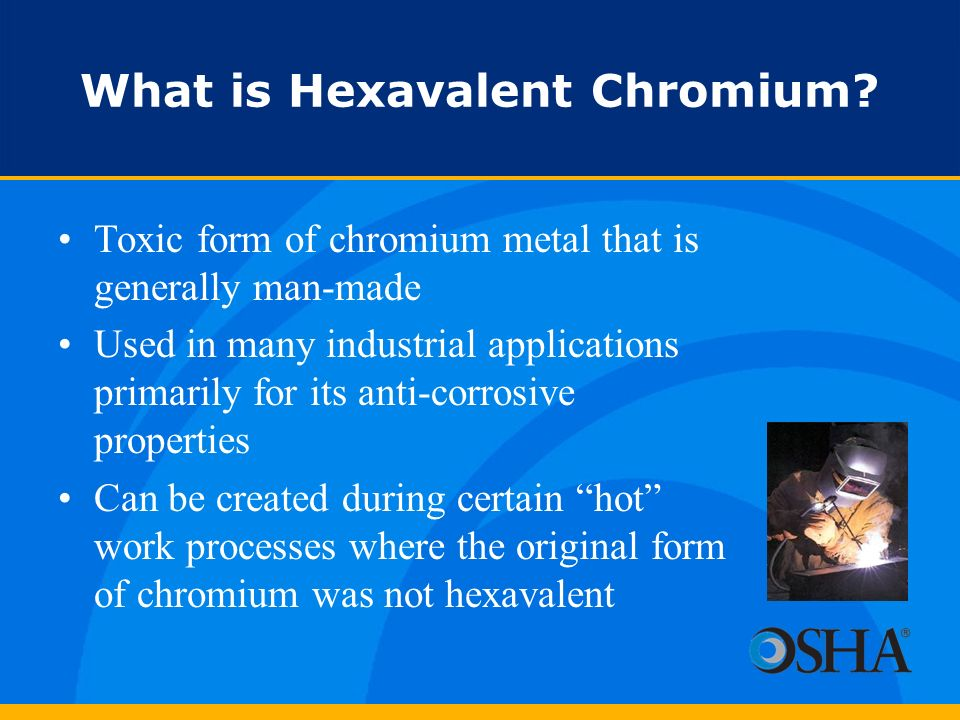 What is Hexavalent Chromium