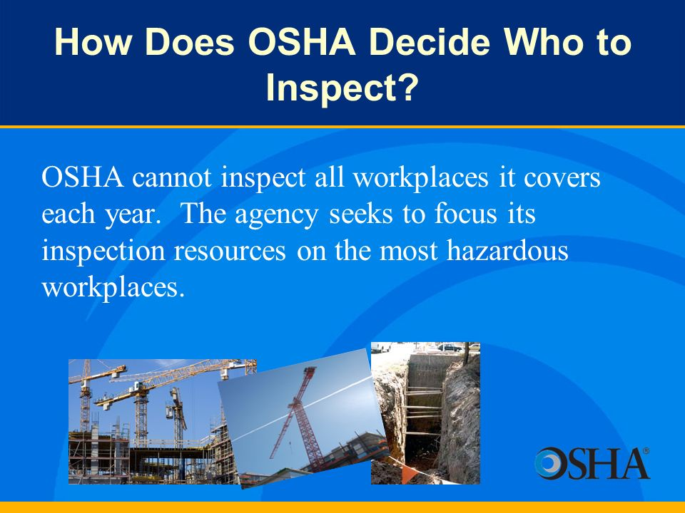How Does OSHA Decide Who to Inspect