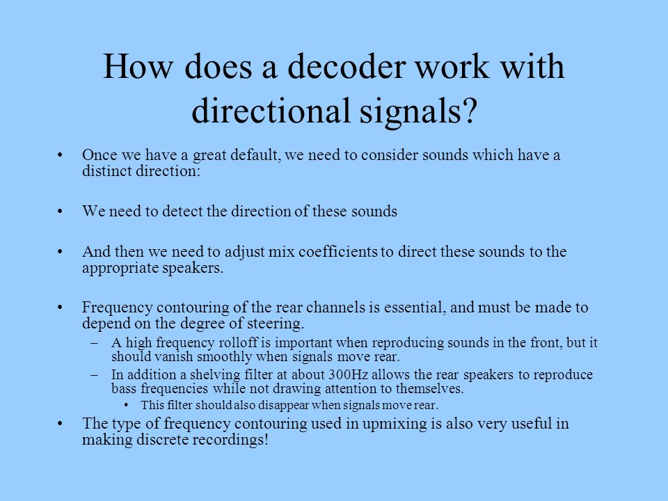 How does a decoder work with directional signals