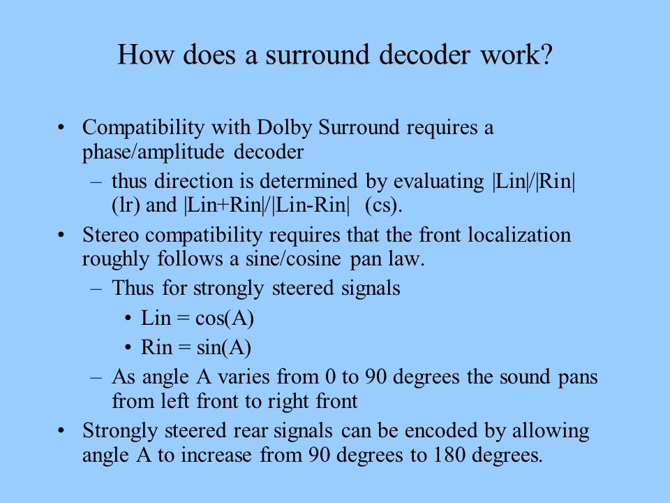 How does a surround decoder work