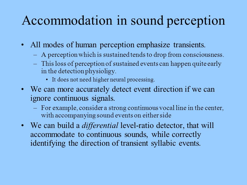 Accommodation in sound perception