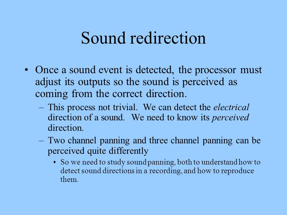 Sound redirection