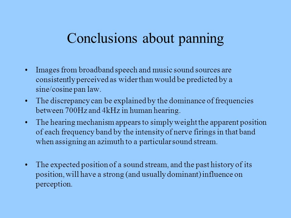 Conclusions about panning