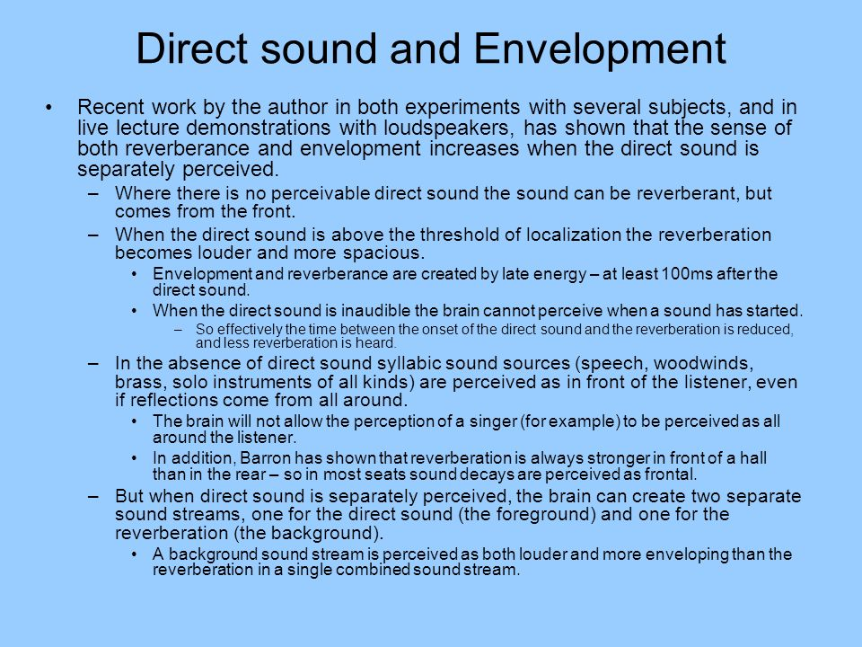 Direct sound and Envelopment
