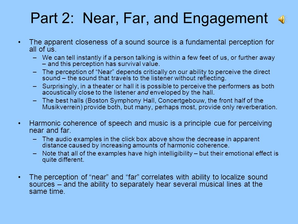 Part 2: Near, Far, and Engagement