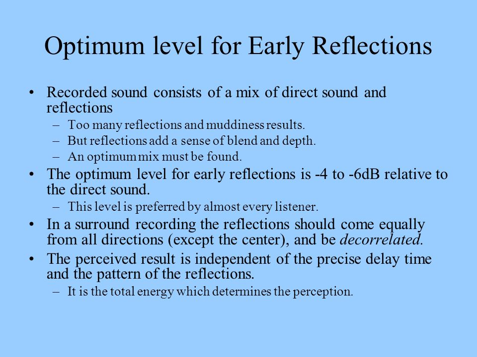 Optimum level for Early Reflections