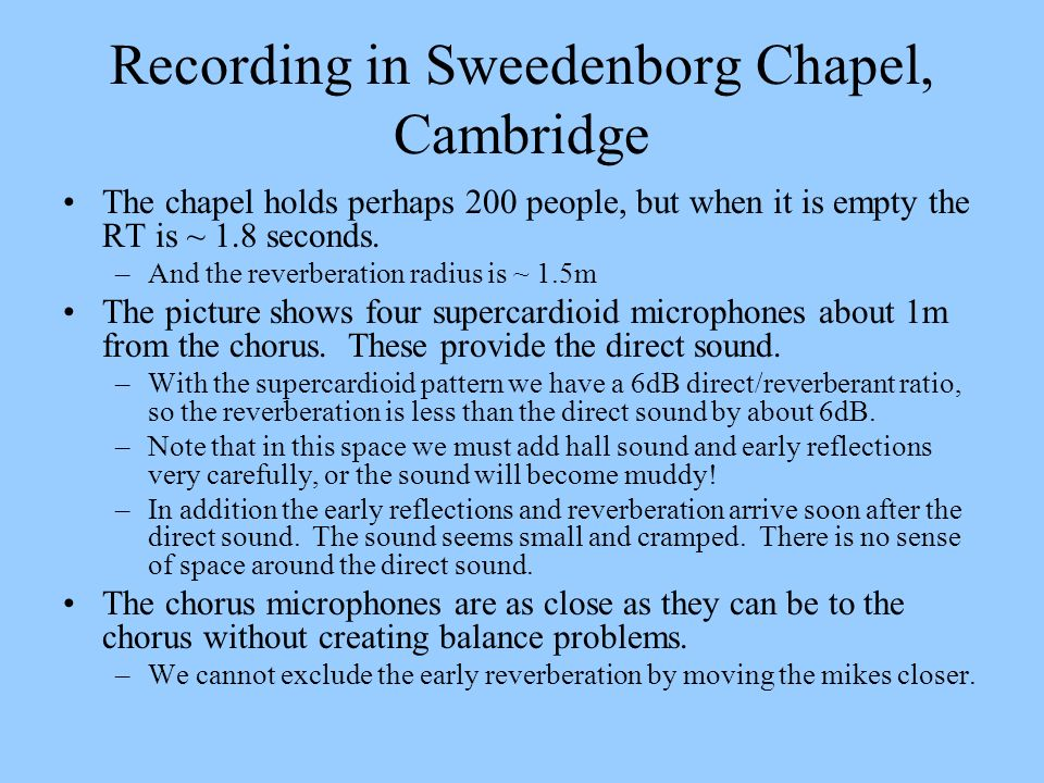 Recording in Sweedenborg Chapel, Cambridge