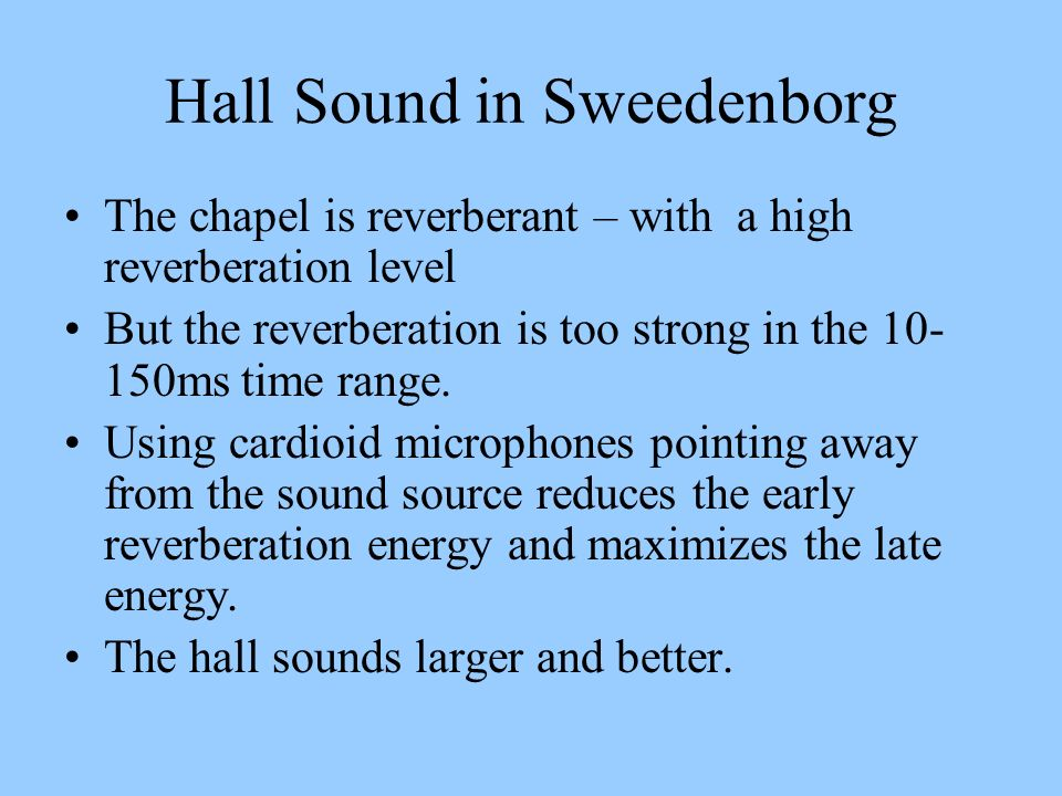 Hall Sound in Sweedenborg