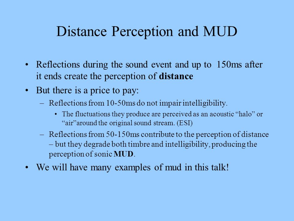 Distance Perception and MUD