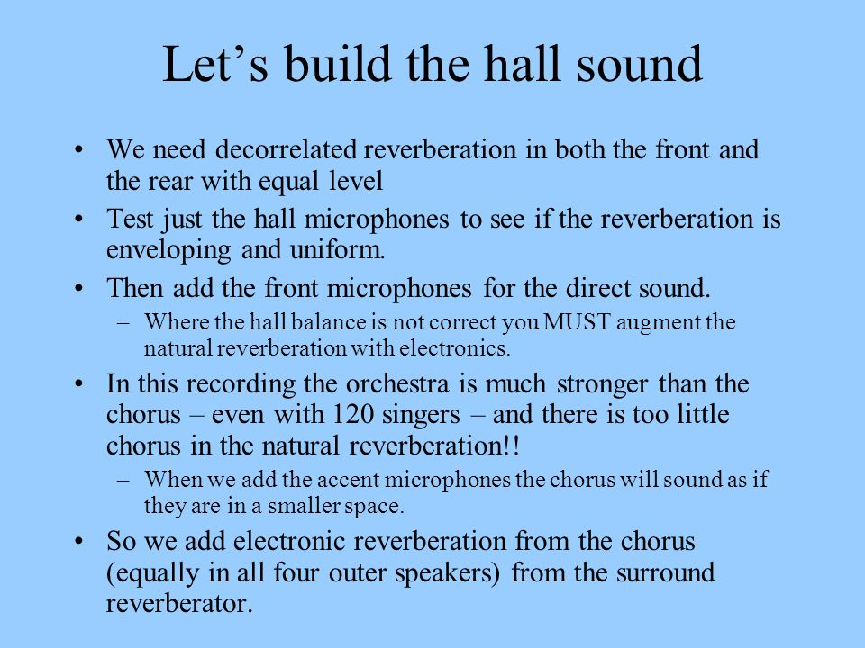 Let's build the hall sound