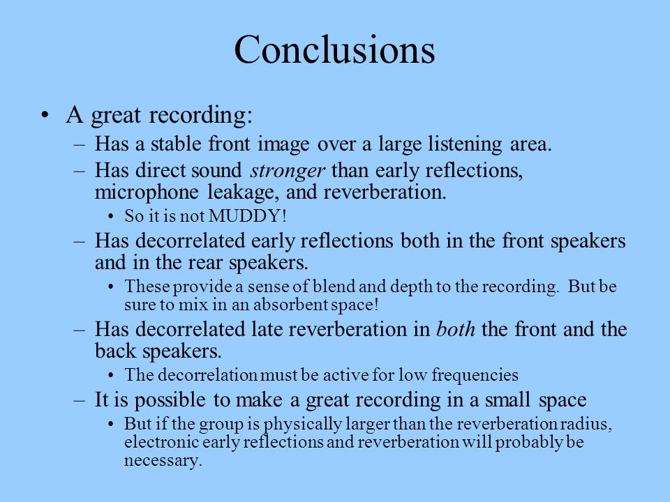 Conclusions A great recording: