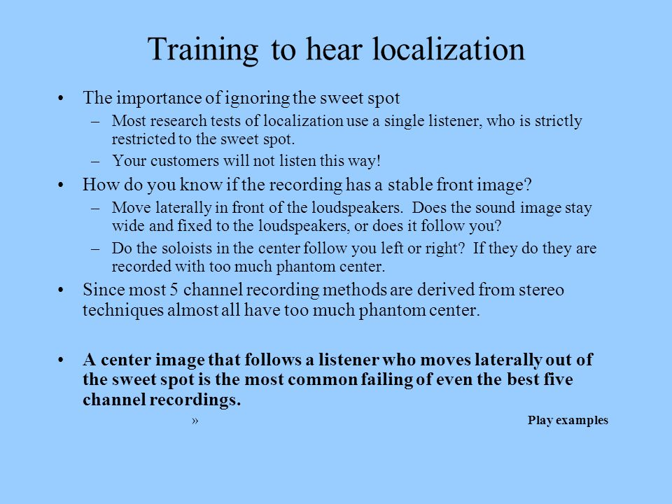 Training to hear localization
