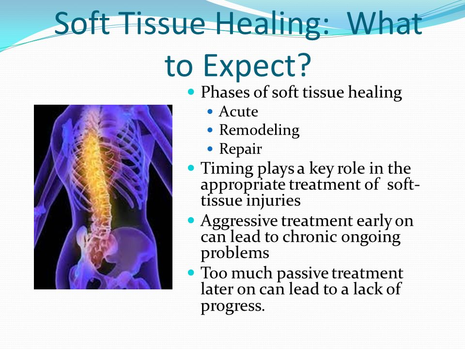 Soft Tissue Healing: What to Expect