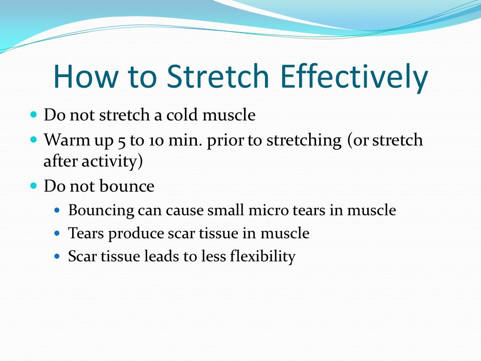 How to Stretch Effectively