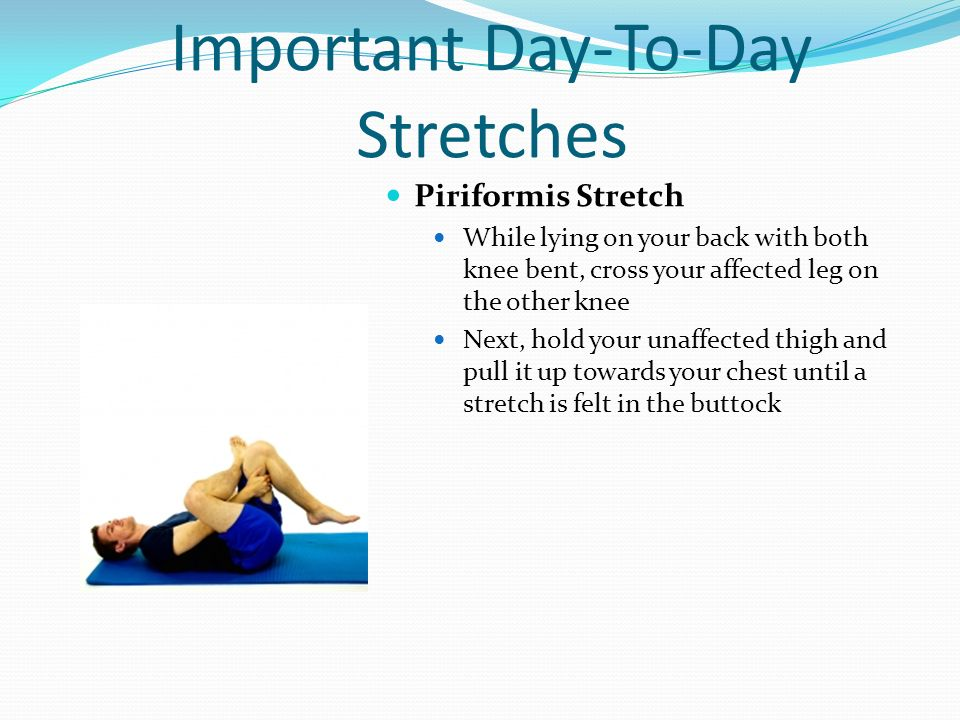 Important Day-To-Day Stretches