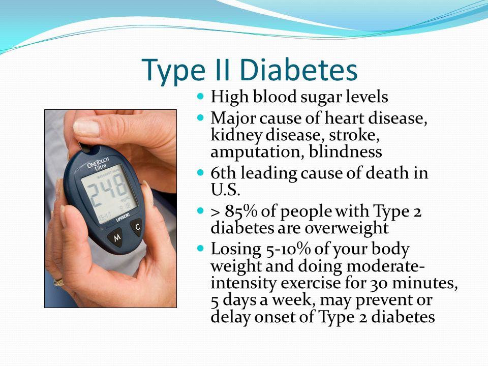 Type II Diabetes High blood sugar levels