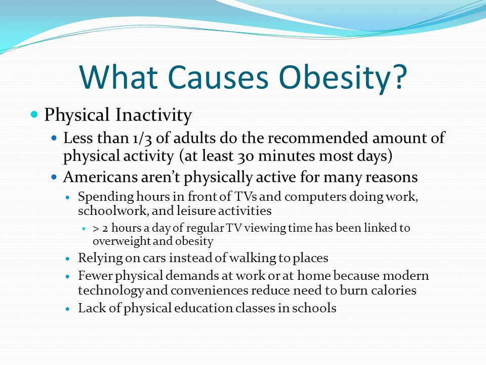 What Causes Obesity Physical Inactivity