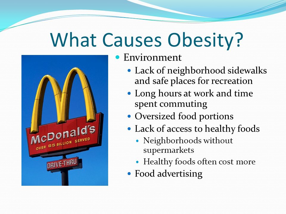 What Causes Obesity Environment