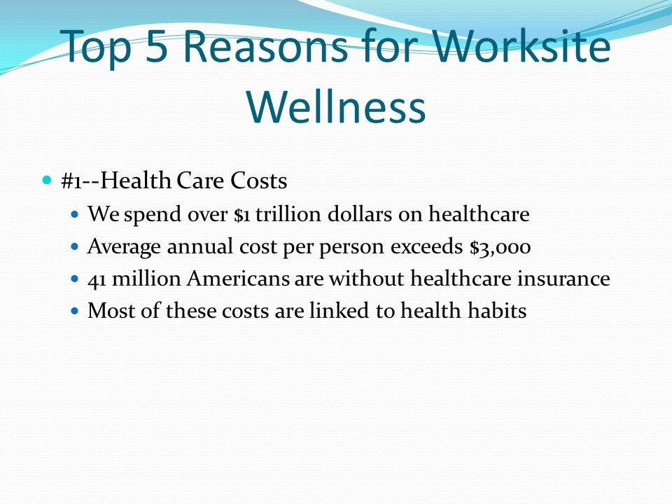 Top 5 Reasons for Worksite Wellness
