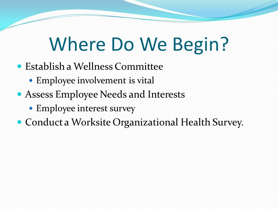 Where Do We Begin Establish a Wellness Committee