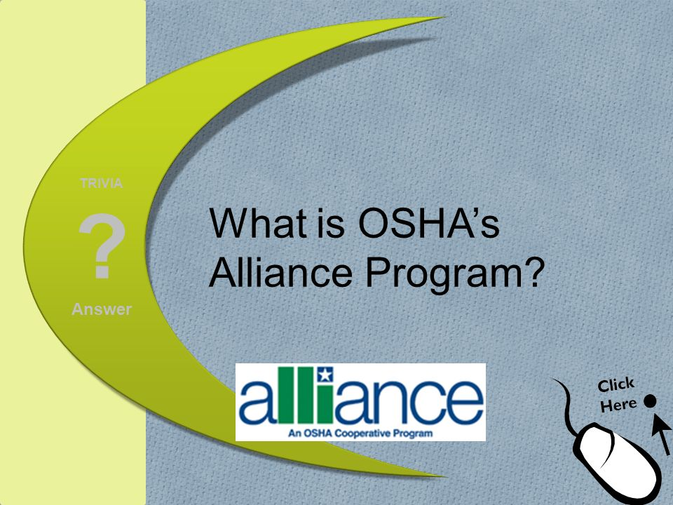 What is OSHA's Alliance Program