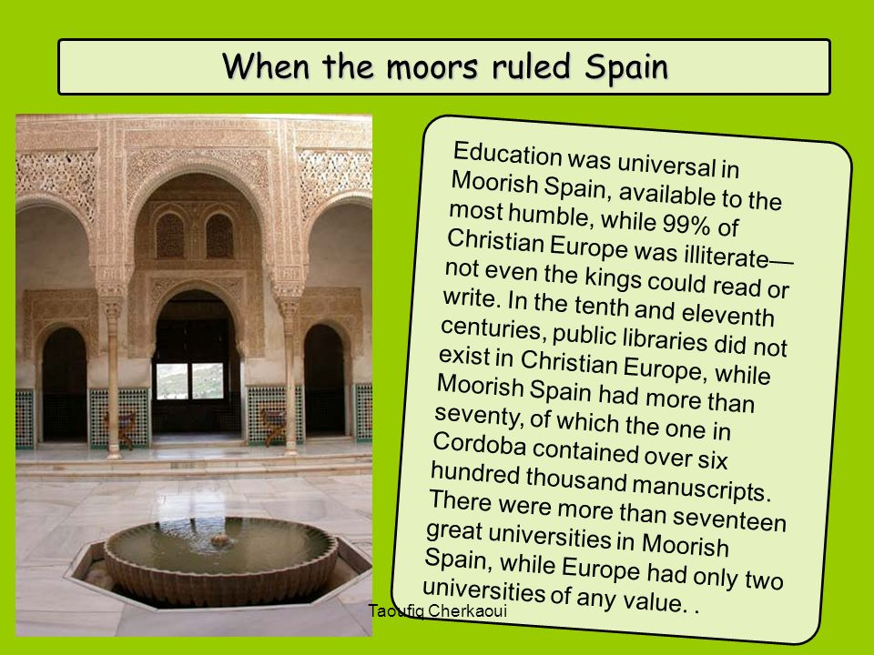 When the moors ruled Spain