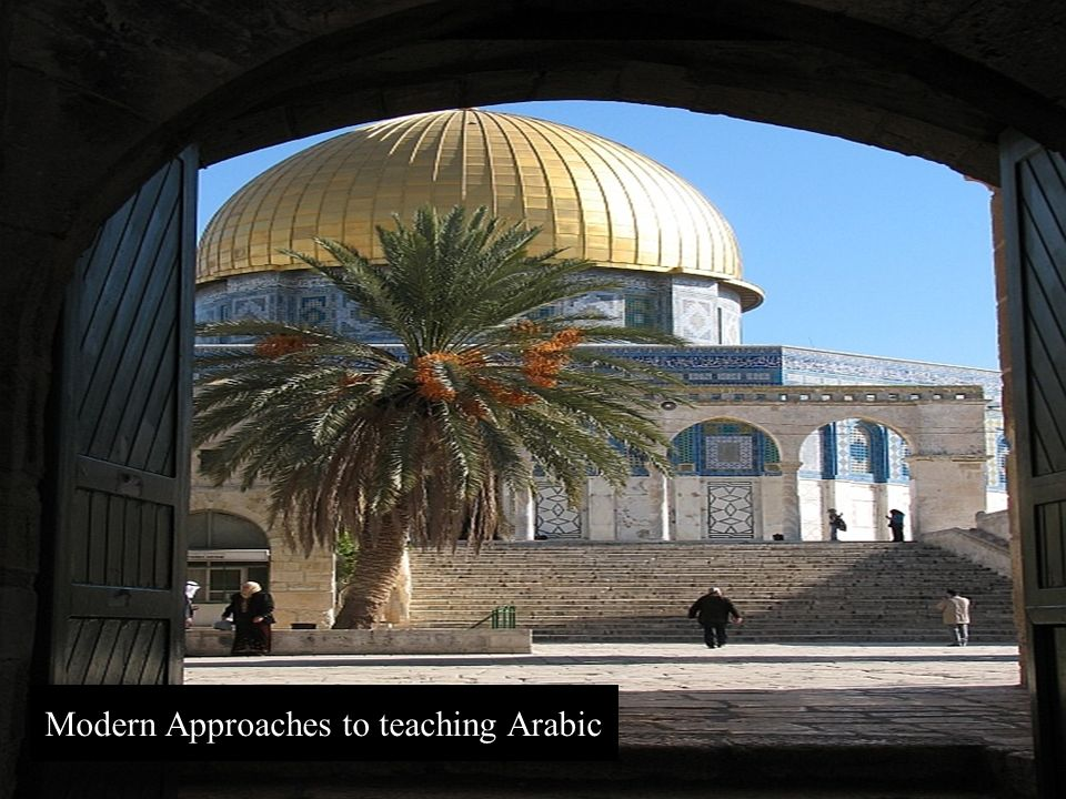 Modern Approaches to teaching Arabic