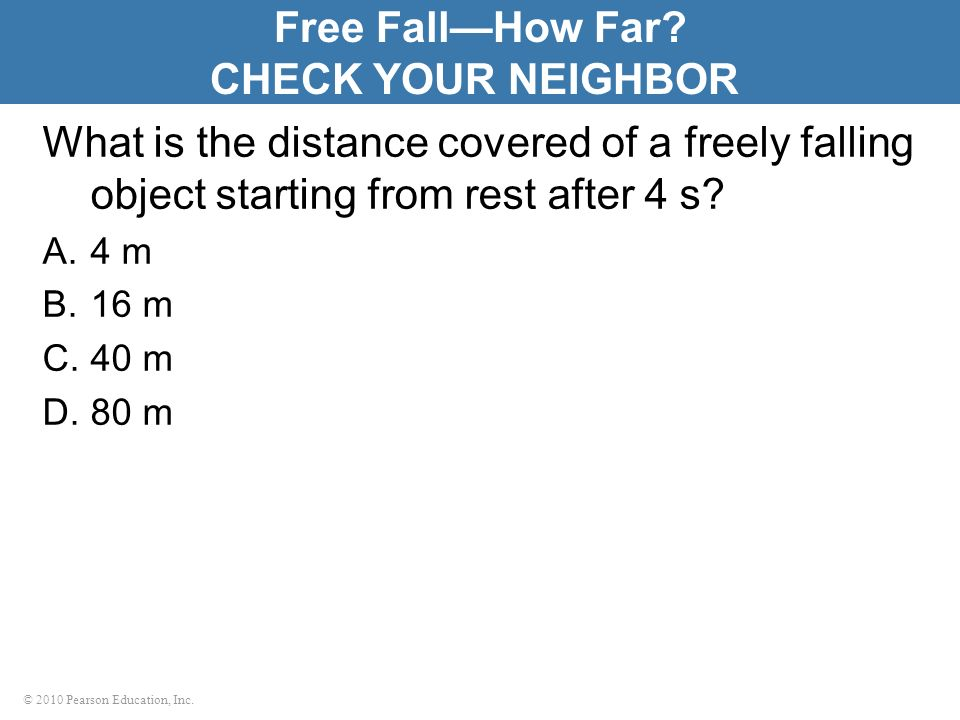 Free Fall—How Far CHECK YOUR NEIGHBOR