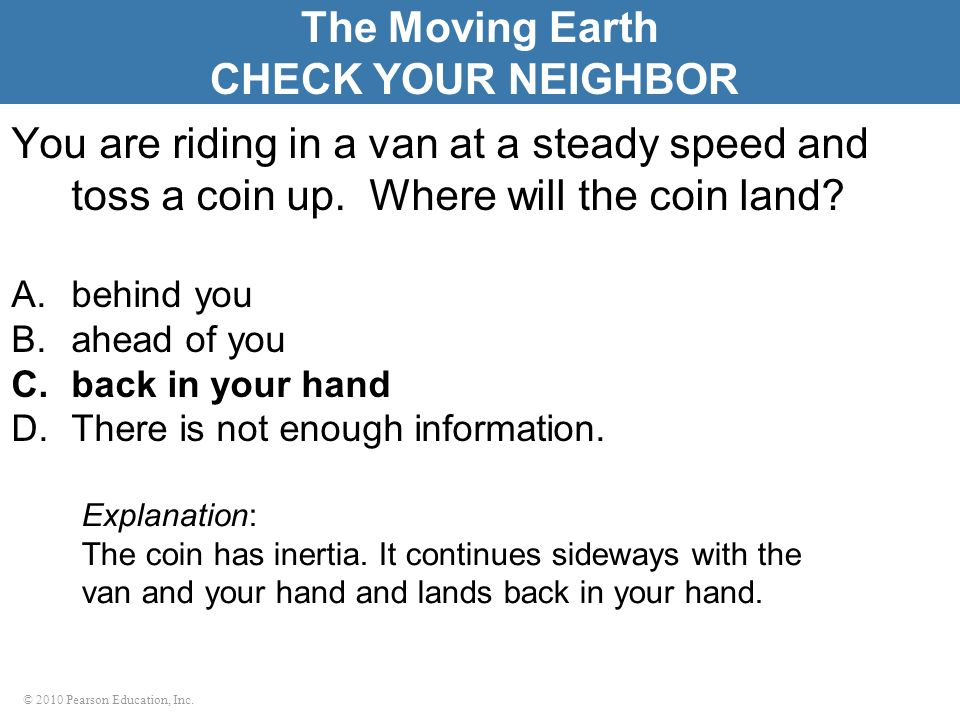 The Moving Earth CHECK YOUR NEIGHBOR