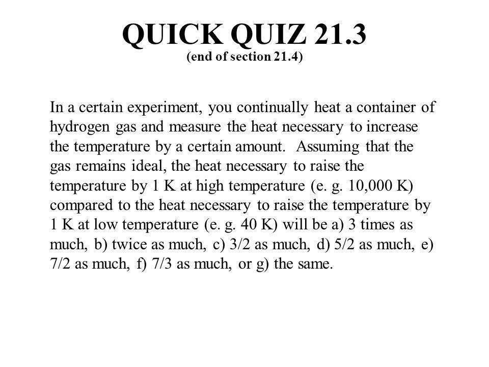 QUICK QUIZ 21.3 (end of section 21.4)
