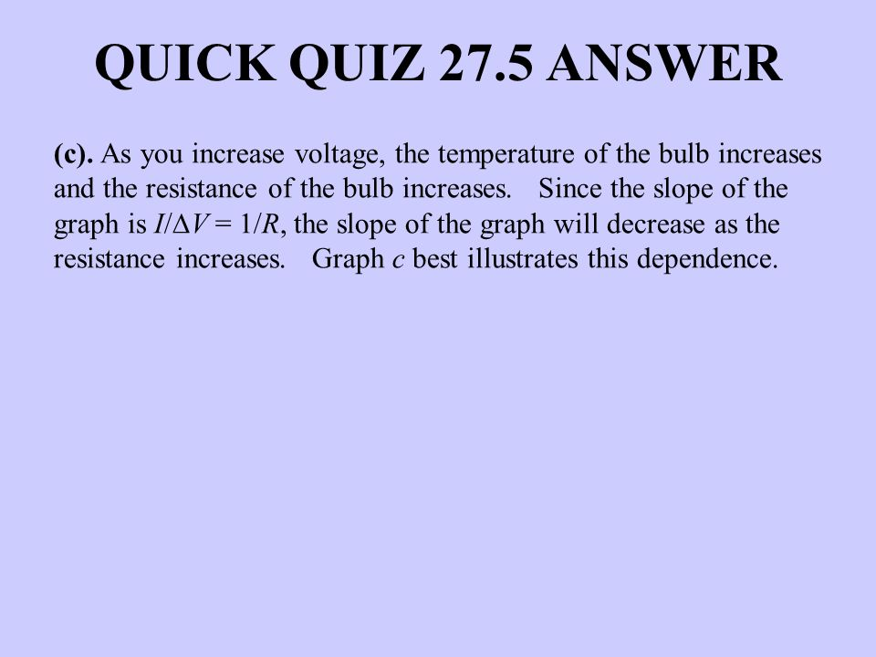 QUICK QUIZ 27.5 ANSWER