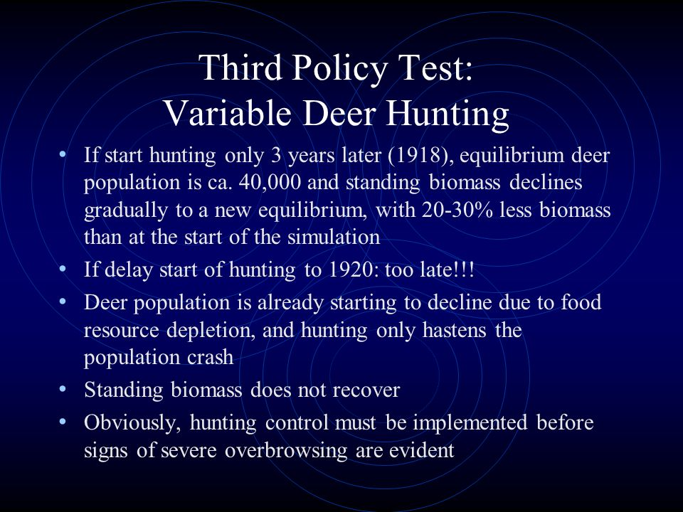 Third Policy Test: Variable Deer Hunting