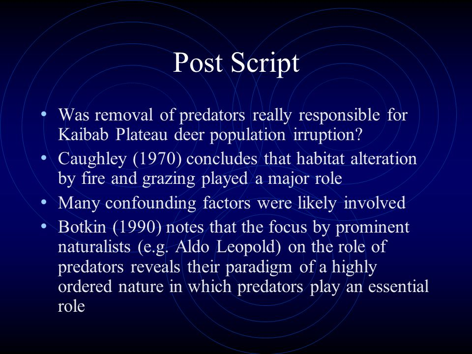 Post Script Was removal of predators really responsible for Kaibab Plateau deer population irruption