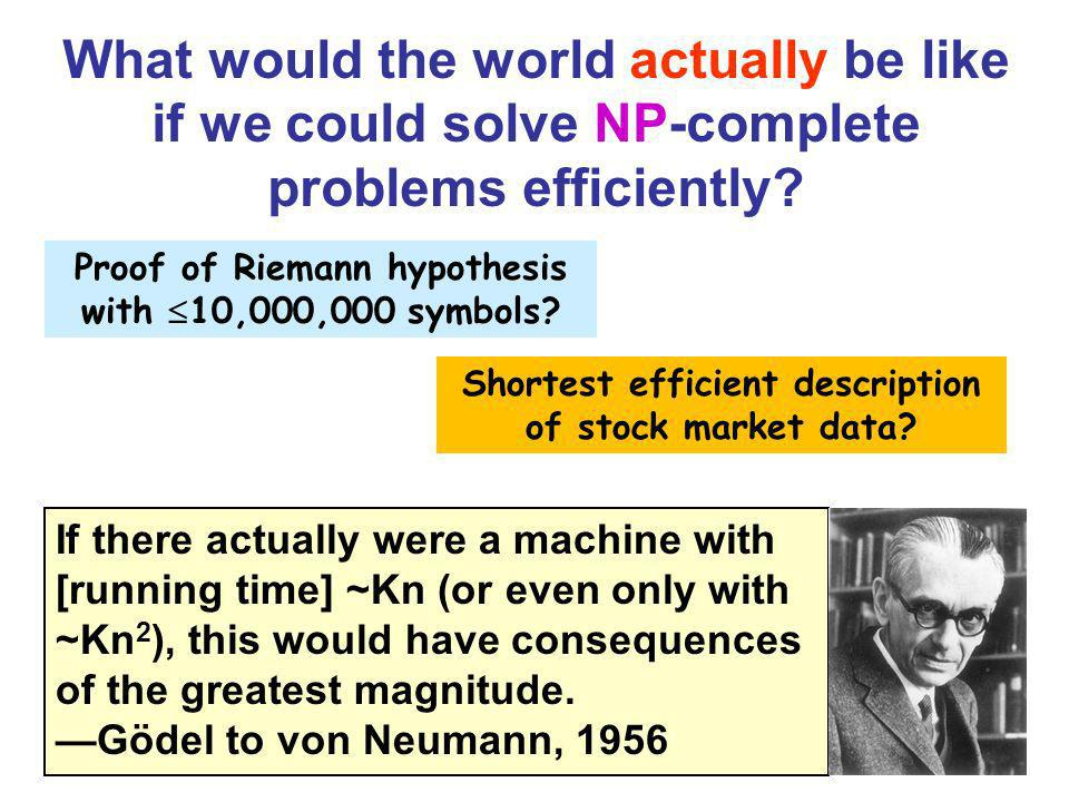What would the world actually be like if we could solve NP-complete problems efficiently